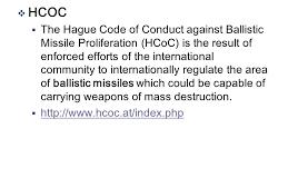 HAGUE CODE OF CONDUCT: INDIA JOINS BALLISTIC MISSILE PROLIFERATION REGIME