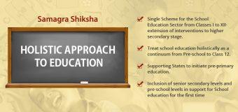 SAMAGRA SHIKSHA: INTEGRATED SCHOOL EDUCATION SCHEME
