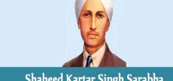 Shaheed Kartar Singh Sarabha: Birth Anniversary